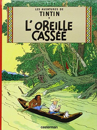 Les Aventures de Tintin, Tome 6 : L'oreille cassée par Hergé
