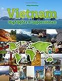 Vietnam Highlights & Impressionen: Original Wimmelfotoheft mit Wimmelfoto-Suchspiel - Philipp Winterberg