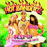 Best Of Holiday Club Hits by Hot Banditoz -