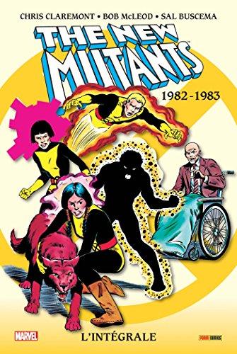 Les nouveaux mutants intgrale T01 1982-1983