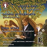 Cyril Scott: Poem 'The Melodist and the Nightingales'/Arnold Bax: Variations for Orchestra/George Butterworth: Fantasia for Orchestra [SACD HYBRID] stereo only