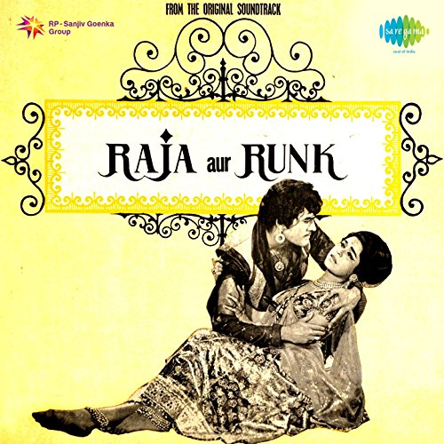 Raja Aur Runk (Original Motion...