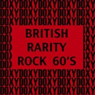 British Rarity Rock 60's (Doxy Collection)