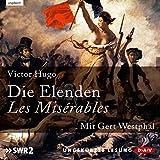 Die Elenden/Les Misérables - Victor Hugo