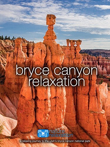 Bryce Canyon Relaxation | 1 Hour Therapeutic Nature + Music Video [OV]