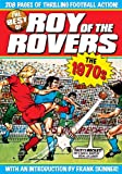 The Best of Roy of the Rovers: 1970s