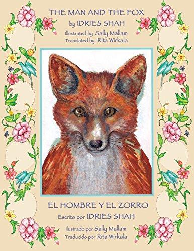 The Man and the Fox -- El hombre y el zorro por Idries Shah