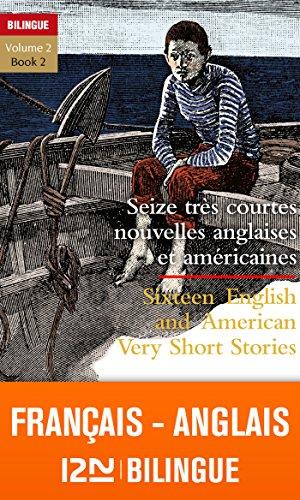 En ligne téléchargement Bilingue français-anglais : 16 très courtes nouvelles - 16 Very Short Stories vol.2 pdf epub