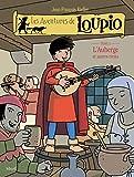 Les Aventures de Loupio, tome 3 - L'Auberge et Autres récits