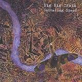 Big Big Train: Gathering Speed (Audio CD)