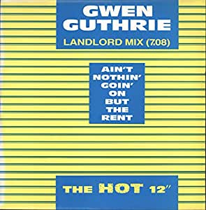 Gwen Guthrie Aint Nothin Goin On But The Rent