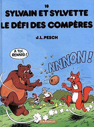 Sylvain et Sylvette - tome 18 - Défi des Compères (Le)