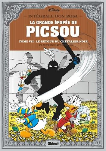 La grande épopée de Picsou, Tome 7 : Le retour du chevalier noir et autres histoires