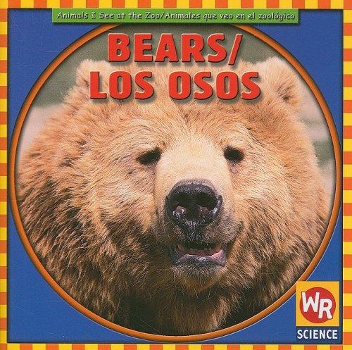 Bears/Los Osos (Animals I See at the Zoo) por Joann Early Macken