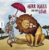 Herr Kules und der Löwe: Ein Bilderbuch über einen Helden im Zoo
