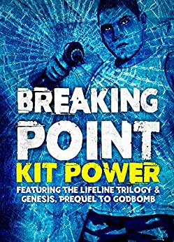 Breaking Point by [Power, Kit]