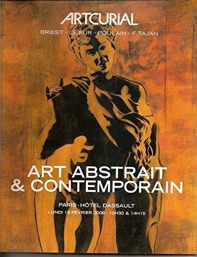Art Abstrait & Contemporain -Warhol-White-Yvaral-Guimaraes- Combas-Jonone-Debré-Arman-César...Artcurial Vente du 18/02/2008.