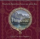 Die Edda - Havamal: Das Havamal - Des Hohen Lied