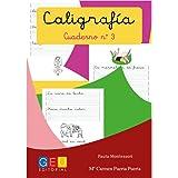 Caligrafía con pauta montessori - Cuaderno 3 / Editorial GEU / Mejora la escritura / Correcta realización del trazo / Pauta M