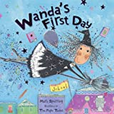 Wanda's First Day by Mark Sperring (2005-08-01)