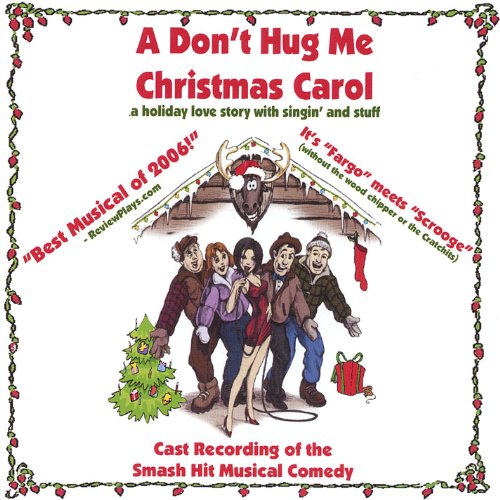 A Don't Hug Me Christmas Carol -
