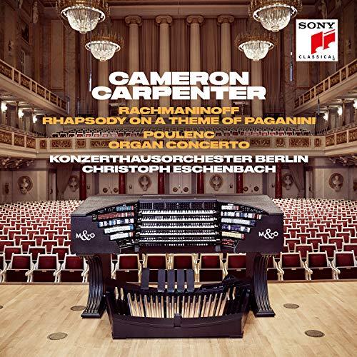 Rachmaninow: Rhapsody on a Theme of Paganini/Poulenc: Organ Concerto - Poulenc Organ Concerto
