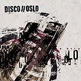 Songtexte von Disco//Oslo - Disco//Oslo