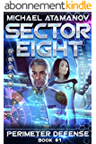 Sector Eight (Perimeter Defense: Book #1) (English Edition)