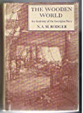 Cover of: The Wooden World: Anatomy of the Georgian Navy | N. A. M. Rodger