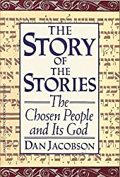 The Story of the Stories: The Chosen People and Its God
