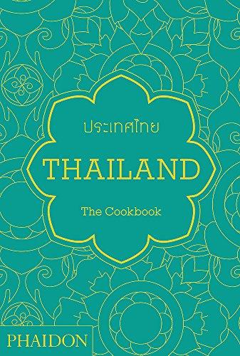 Thailand. The Cookbook (Cucina)