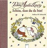 Tilda Apfelkern - Schön, dass du da bist!