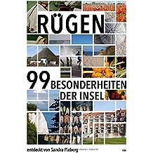 Rügen: Die 99 Besonderheiten der Insel
