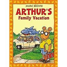 Arthur's Family Vacation: An Arthur Adventure (Arthur Adventure Series) by Marc Brown (1995-04-01)