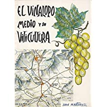 EL VINALOPÓ MEDIO Y SU VITICULTURA