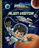 Alien Visitor (Disney Junior: Miles From Tomorrowland) (Big Golden Book)