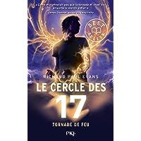Le cercle des 17 - tome 05 : Tornade de feu (5)
