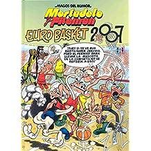 Mortadelo y Filemón. Eurobasket 2007 (Magos del Humor 116) (Bruguera Clásica)
