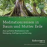 Meditationsreise in Baum und Mutter Erde