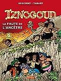 Iznogoud, Tome 27 : La faute de l'ancêtre