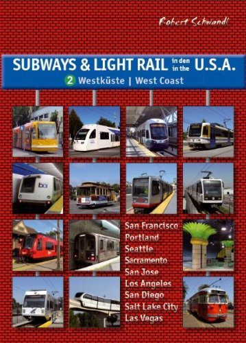 subways-and-light-rail-in-the-usa-the-west-v-2-by-robert-schwandl-30-nov-2012-paperback