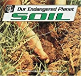 Our Endangered Planet: Soil by Suzanne Winckler (1993-09-02)