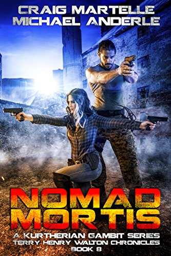 nomad-mortis-a-kurtherian-gambit-series-terry-henry-walton-chronicles-book-8