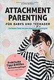 ebook Attachment Parenting für Babys PDF kostenlos downloaden