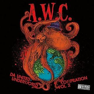 Awc Da United Underworld by Various Artists