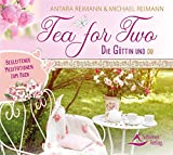 Tea for Two – die Göttin und du: Geführte Meditationen