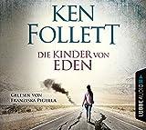 Die Kinder von Eden: .  - Ken Follett