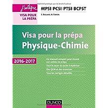 Physique-Chimie - Visa pour la prépa - MPSI-PCSI-PTSI-BCPST 2016-2017