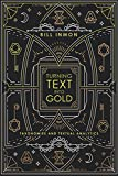 Turning Text into Gold: Taxonomies and Textual Analytics