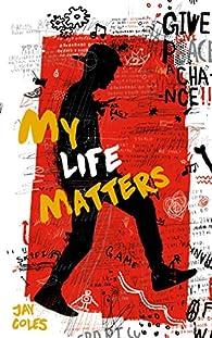 My Life Matters par Jay Coles